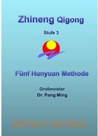 Zhineng Qigong Stufe 3